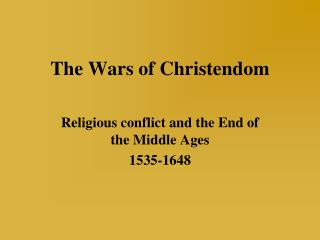 The Wars of Christendom