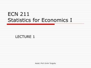 ECN 211 Statistics for Economics I