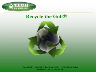 Recycle the Gulf®