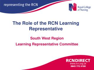 The Role of the RCN Learning Representative
