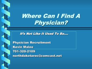 Where Can I Find A Physician?