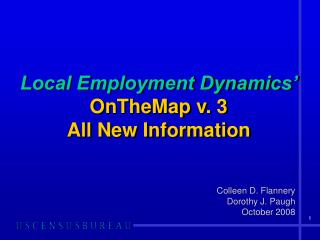 Local Employment Dynamics' OnTheMap v. 3 All New Information