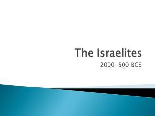 The Israelites