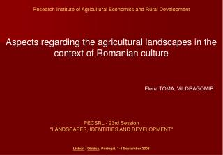Aspects regarding the agricultural landscapes in the context of Romanian culture