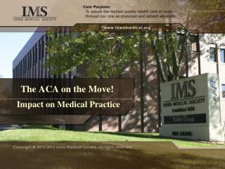 The ACA on the Move!