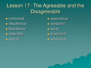 Lesson 17- The Agreeable and the Disagreeable