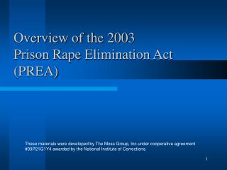 Overview of the 2003  Prison Rape Elimination Act (PREA)