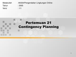 Pertemuan 21 Contingency Planning