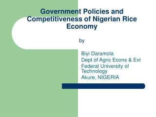 Government Policies and Competitiveness of Nigerian Rice Economy by