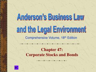 Chapter 47:  Corporate Stocks and Bonds