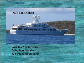 Ariadna Aguilar Ruiz Máquinas Navales Q-6 Prácticas en Barco