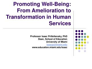 Promoting Well-Being: From Amelioration to Transformation in Human Services