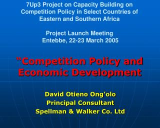 David Otieno Ong�olo Principal Consultant  Spellman & Walker Co. Ltd