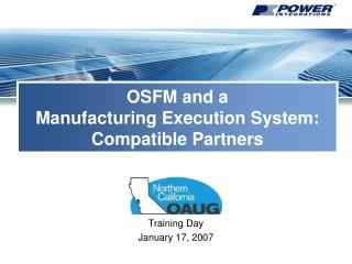OSFM and a Manufacturing Execution System: Compatible Partners