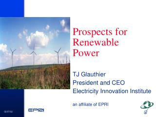 Prospects for Renewable   Power