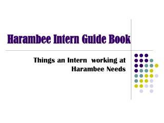 Harambee Intern Guide Book