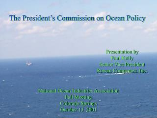 The President�s Commission on Ocean Policy