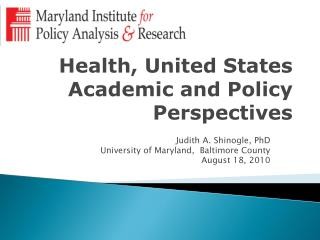 Health, United States Academic and Policy Perspectives