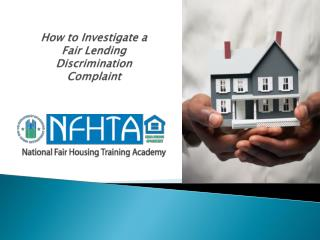 How to Investigate a Fair Lending Discrimination Complaint