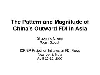 The Pattern and Magnitude of China's Outward FDI in Asia