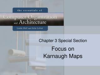 Focus on Karnaugh Maps