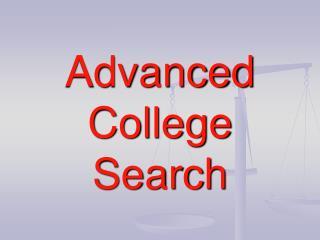 Advanced College Search