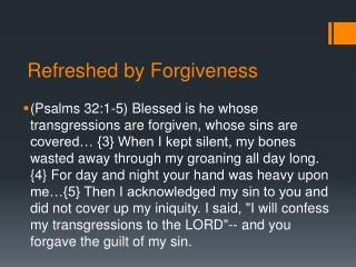 Refreshed by Forgiveness