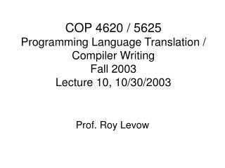 Prof. Roy Levow