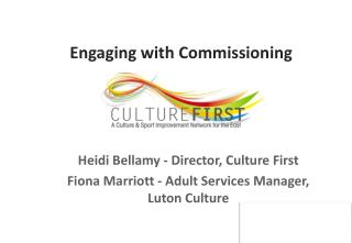 Engaging with  Commissioning