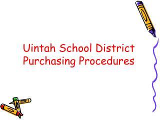 Uintah School District Purchasing Procedures