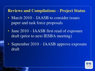 March 2010 – IAASB to consider issues paper and task force proposals