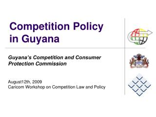 Competition Policy in Guyana