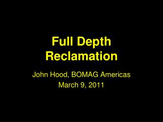 Full Depth Reclamation
