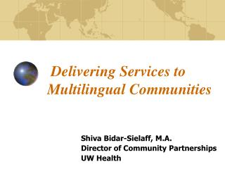 Delivering Services to Multilingual Communities