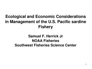 Uses of the Pacific sardine resource in the California Current Ecosystem