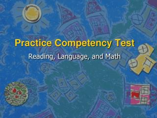 Practice Competency Test