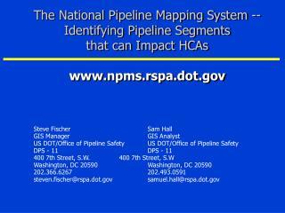 Steve FischerSam Hall GIS ManagerGIS Analyst