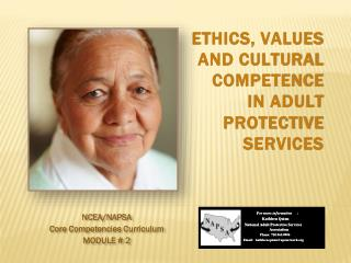 ETHICS, VALUES AND CULTURAL COMPETENCE  IN ADULT PROTECTIVE SERVICES