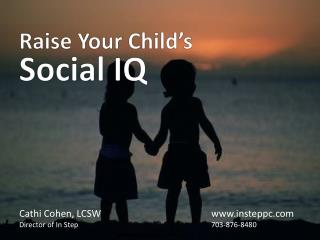 Raise Your Child�s Social IQ