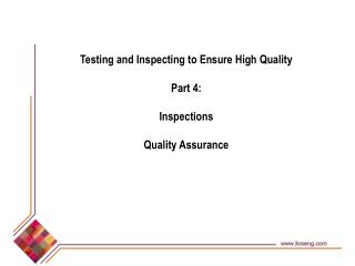 Testing and Inspecting to Ensure High Quality Part 4:  Inspections Quality Assurance