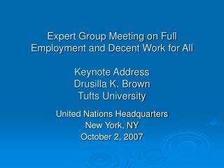 United Nations Headquarters New York, NY October 2, 2007