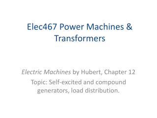 Elec467 Power Machines & Transformers