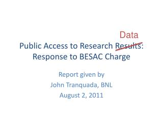 Public Access to Research Results: Response to BESAC Charge
