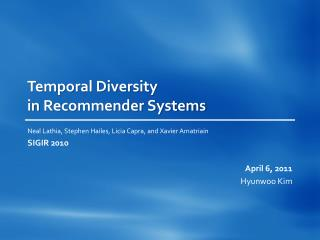 Temporal Diversity  in  Recommender Systems