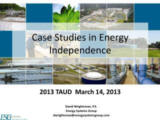 Case Studies in Energy Independence