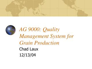 AG 9000: Quality Management System for Grain Production