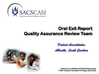 Oral Exit Report Quality Assurance Review Team