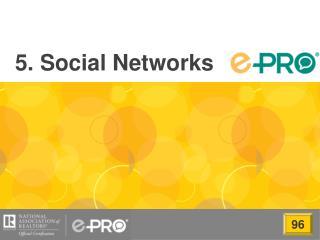 5. Social Networks