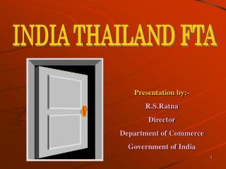 INDIA THAILAND FTA