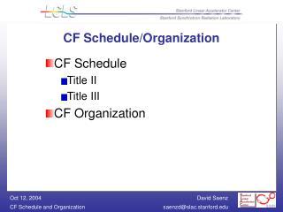 CF Schedule/Organization
